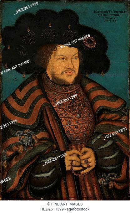 Portrait of Joachim I Nestor (1484-1535), Elector of Brandenburg, 1529. Artist: Cranach, Lucas, the Elder (1472-1553)