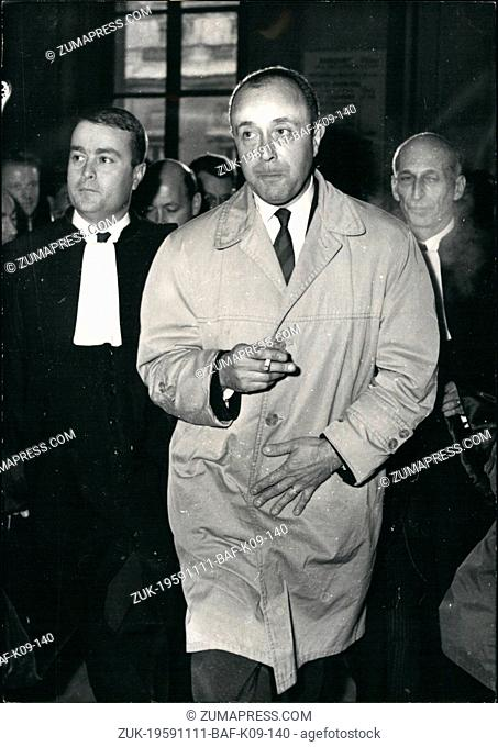Nov. 11, 1959 - Mitterand - Pesquei Case: '(Illegible)' Pesquet, the man who claims to be the author of the framed - up attempt at M