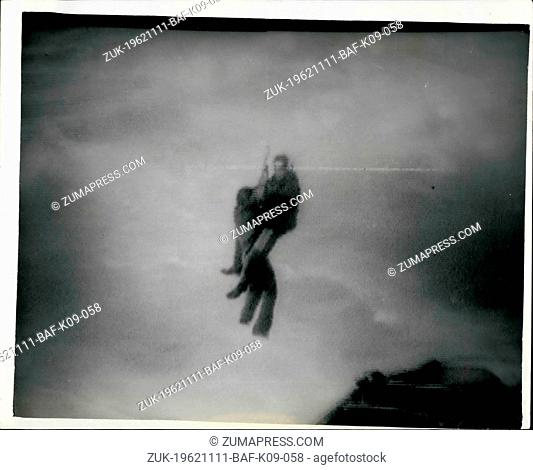 Nov. 11, 1962 - Drama Of Land's End Trawler Recue: Six men were saved from the wreck of of the French travler Jeanne Gougy which plunged on to the rocks at...