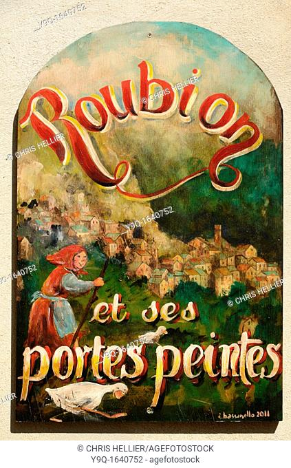 Roubion & Its Painted Doors Alpes-Maritimes France