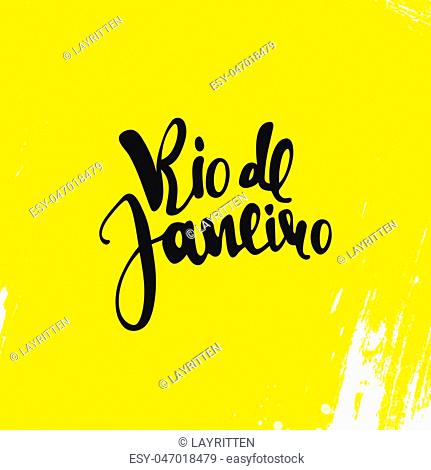 Rio de Janeiro inscription on a yellow background. Calligraphy handmade greeting cards, posters phrase Rio de Janeiro. Background watercolor brush yellow