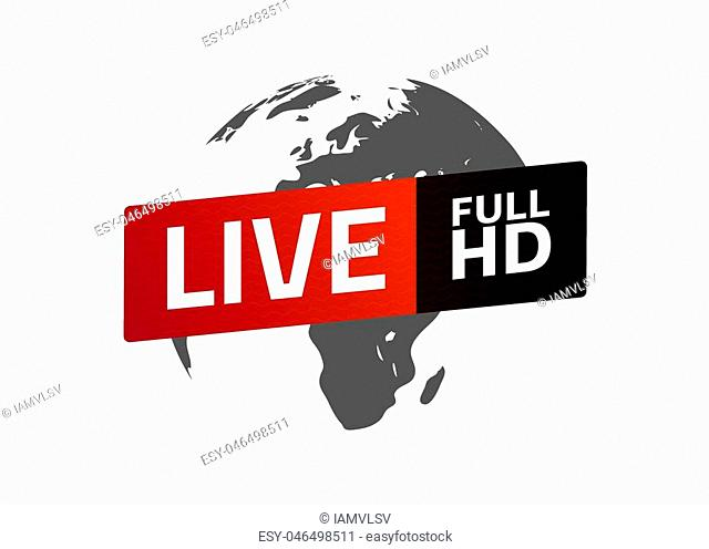 Live full HD button. Globe. Sign, emblem, logo. Template for citybanner, website, design, cover, infographics. Vector illustration. Light background