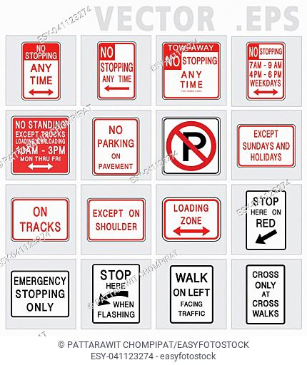 Traffic sign road. Universal sign vector design. Traffic sign road USA. NO parking, Tow zone, Bus stop, No Standing anytime, No Stopping.