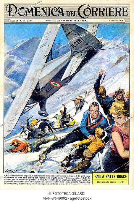 CRONACA 'L'eroico altruismo di un pilota. Il sottotenente dell'aviazione Floriano Molinaro, di 24 anni, stava sorvolando la zona dello Stelvio con l'aereo della...