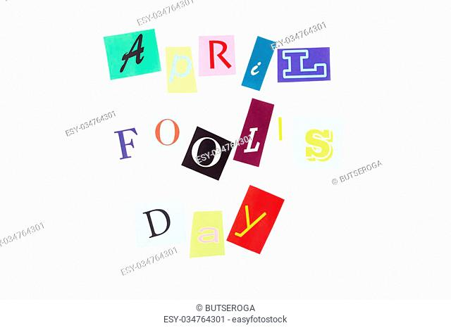 April fool's day: collage from colorful paper letters
