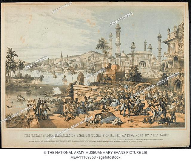 The Treacherous Massacre of English Women & Children at Cawnpore by Nena Sahib, 1857. Tinted lithograph by T Packer, published by Stannard and Dixon