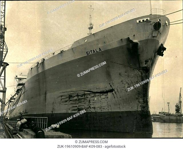 Sep. 09, 1961 - Ships Collide In Channel Fog The 'Sitala', the largest French tanker (74,000 tons) collided in dense fog with the British freight-ship 'Niceta...