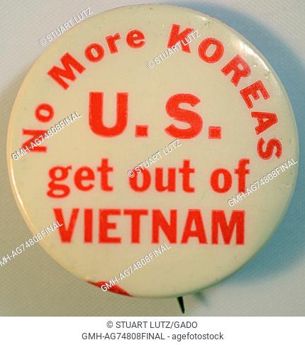 An antiwar pin that reads 'No more Koreas' and 'U.S. get out of Vietnam', the pin is a reflection unpopularity of the United States involvement in and the...