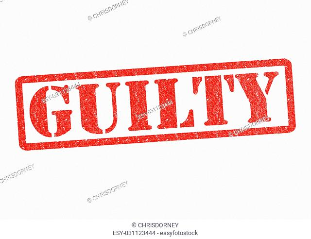 GUILTY rubber stamp over a white background