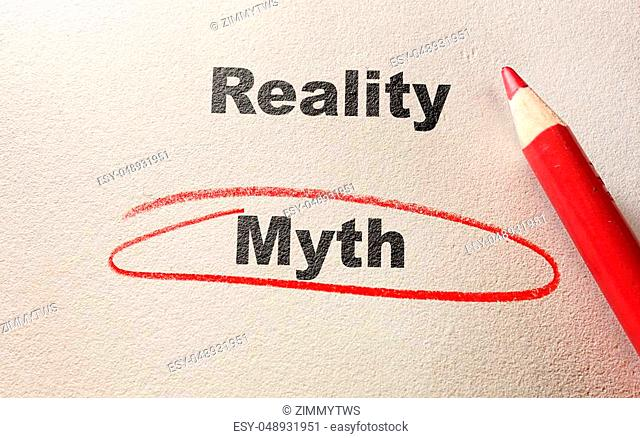 Circled Myth text, with Reality text and red pencil