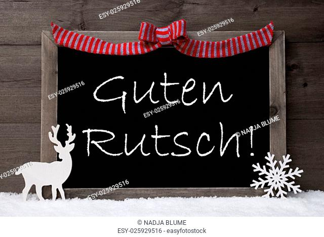 Gray Christmas Card With Chalkoard, Red Loop, Reindeer And Snowflake On White Snow. Vintage Wooden Background. Decoration With German Text Guten Rutsch Mean...