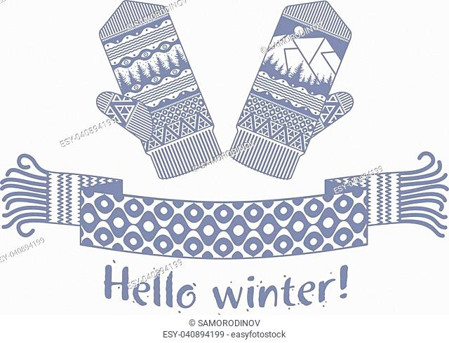 Warm knitted winter scarf and mitten with the inscription Hello Winter. Vector flat Illustration. Web banners, advertisements, brochures, business templates