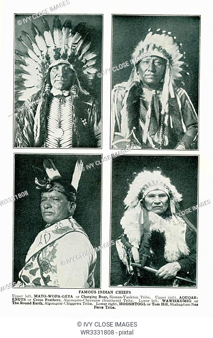 Famous Indian Chiefs. Upper left: Mato-Wopa-Geya, or Charging Bear, Siouan-Yankton Tribe. Upper right: Aquqar-enuts or Cross Feathers