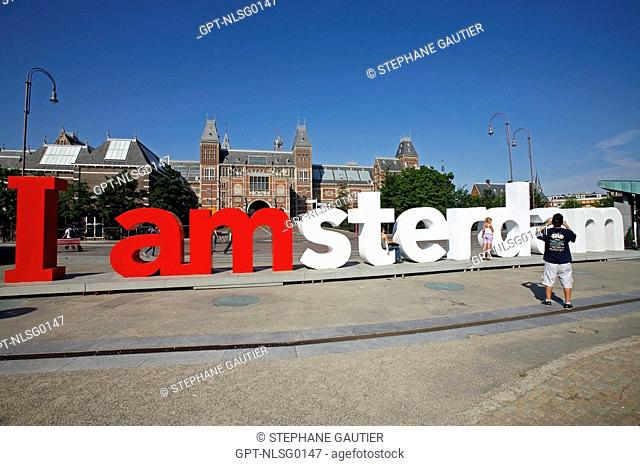 'I AMSTERDAM', TOURISTIC SLOGAN OF THE CITY IN FRONT OF THE RIJKSMUSEUM AMSTERDAM, NATIONAL MUSEUM OF ART AND HISTORY