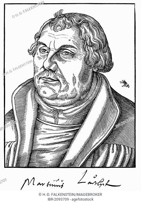 Historic print, woodcut from 1551, portrait of Martin Luther, 1483 - 1546, autograph, from Bildatlas zur Geschichte der Deutschen Nationalliteratur