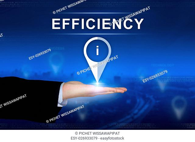 efficiency button with business hand on blurred background
