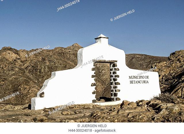 Sign Municipio de Betancuria, Degollada de Los Granadillos, Viewpoint, Fuerteventura Canary Islands, Spain