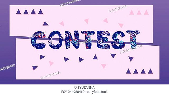 Contest lettering. Horizontal contest banner. Element for graphic design - poster, flyer, brochure, card. Template for social media