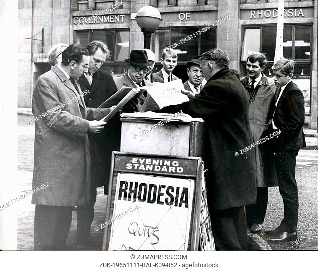 Nov. 11, 1965 - MR.SMITH DECLARES UDI KEYSTONE PHOTO SHOWS:- The scene at a Newspaper stand in London today - after the new was announced that the Rhodesian...
