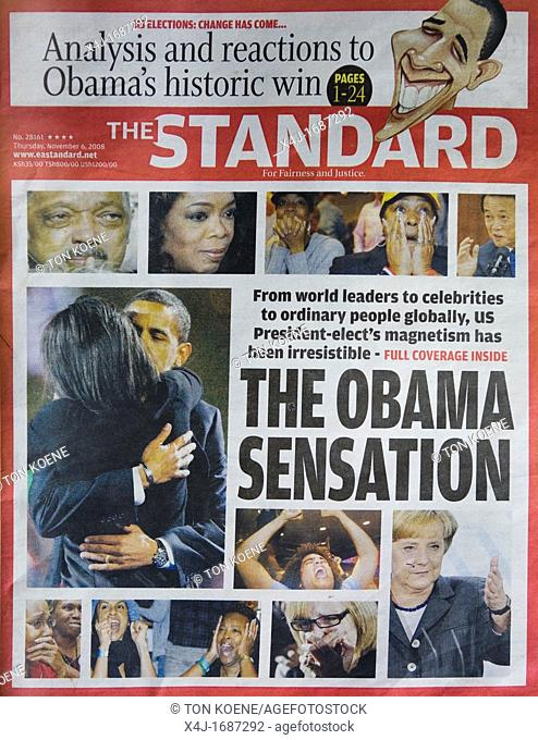 In kenya, Barack Ombama is a hero All the newspapers congratulate or writing positively about the first black american president The Standards is Kenya's...