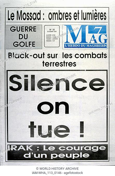 Silence en tue! (silence kills!) headline against the Gulf War in a French newspaper 'Mag 7' a publication for Maghreb Arabs; 3rd March 1991