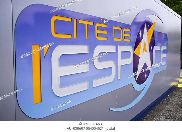 France, Toulouse, Space City, [metal signboard]