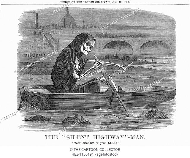 'The Silent Highway - Man.', 1858. Your MONEY or your LIFE!. The Thames in the summer of 1858 was in a dangerously filthy state
