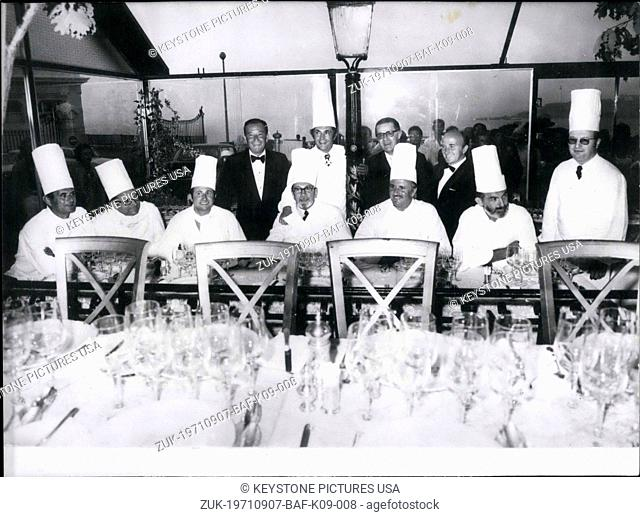Sep. 07, 1971 - Chefs present: Rene Lasserre, Laporte, Barrier, Robert Guerard, Ramond Oliver, Verger, Outhier, Bocuse, Troisgros, and Herbelin