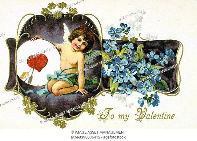 To My Valentine', American Valentine card, 1907  Cupid holds a heart pierced by an arrow  The flowers are Forget-me-nots Myosotis palustris  In Roman mythology...