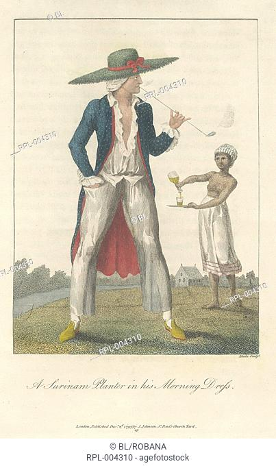A Surinam planter in his morning dress. A femal slave in the background, pouring a drink. Image taken from Narrative of a five years expedition against the...