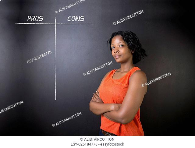 South African or African American woman teacher or student pros and cons decision list