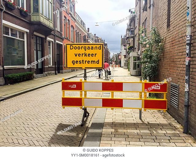 Tilburg, Netherlands. Traffic sign blocking all traffic and pedestrians into a streete due to an event