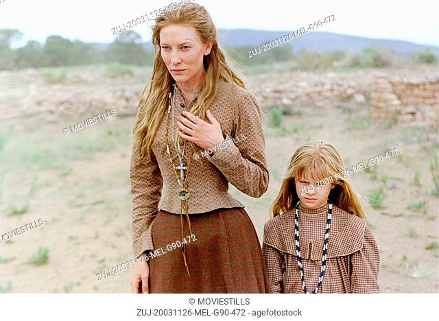 Nov 26, 2003; Santa Fe, NM, USA; CATE BLANCHETT and JENNA BOYD star as Maggie Gilkeson and Dot Gilkeson in the thrilling western drama 'The Missing' directed by...
