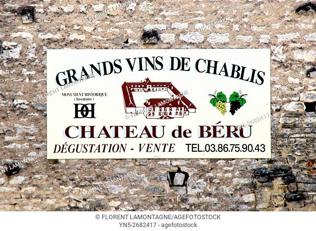 France, board sign of the property of Chateau de Beru in Yonne departement in Burgundy known for it famous Chablis wine