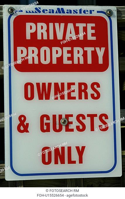 Myrtle Beach, SC, South Carolina, resort, Private Property, Owners and Guests Only sign