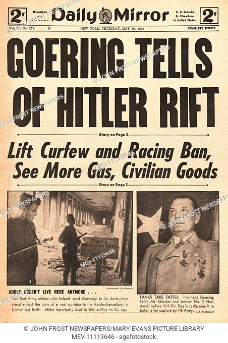 1945 Daily Mirror (New York) front page reporting Goering Tells of Rift With Hitler