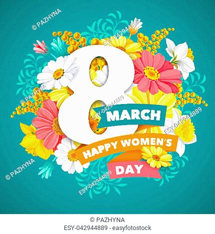 8 March. Greeting design with beautiful spring flowers for Womens Day Party celebration. Vector illustration