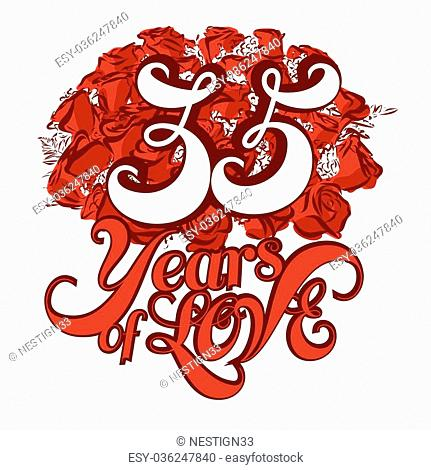 35 Years of Love with nice bouquet of roses, Invitation Card Design, Hand Drawn Vector Artwork