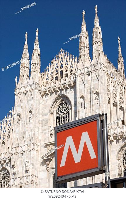 Duomo cathedral and metro sign - Piazza del Duomo - Milan - Italy