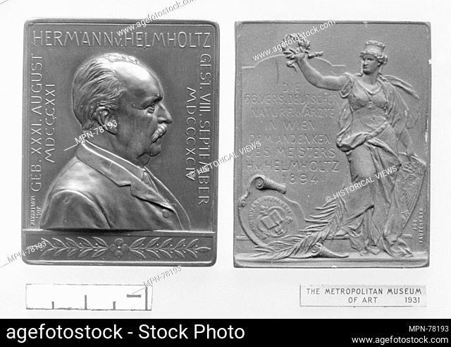 In Memory of Hermann Ludwig Ferdinand von Helmholtz (b. Potsdam 1821, d. Berlin 1894). Artist: Medalist: Josef Tautenhayn (Austrian