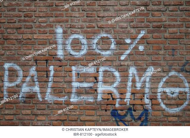 Graffiti in Palermo reading 100% Palermo, Buenos Aires, Argentina, South America
