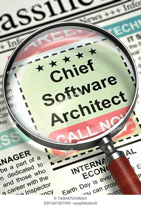 Chief Software Architect - Close View Of A Classifieds Through Magnifier. Chief Software Architect. Newspaper with the Vacancy. Hiring Concept