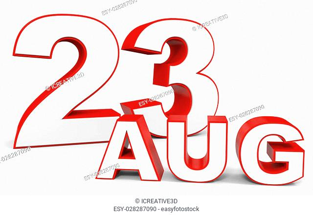 August 23. 3d text on white background. Illustration