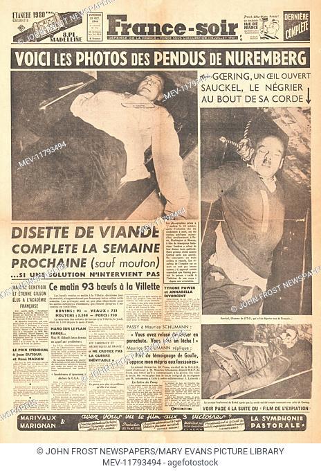 1946 France Soir front page Bodies of Nazi leaders Hermann Goering, Fritz Sauckel & Wilhelm Keitel