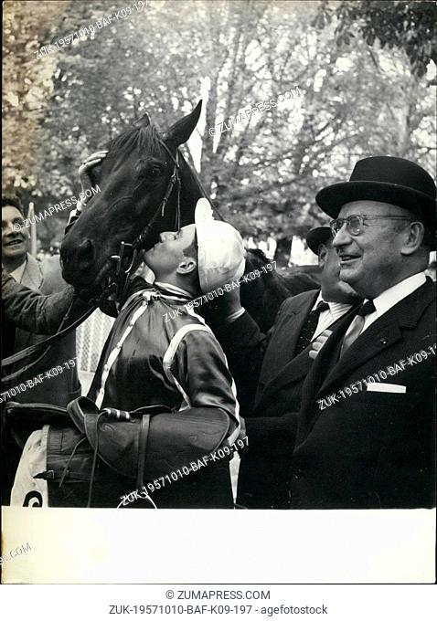 Oct. 10, 1957 - Outside ins Arc De Trimphe Race : Oroso, an Outsider, won the arc De Triophe race, The famous event coupled with the sweepstake