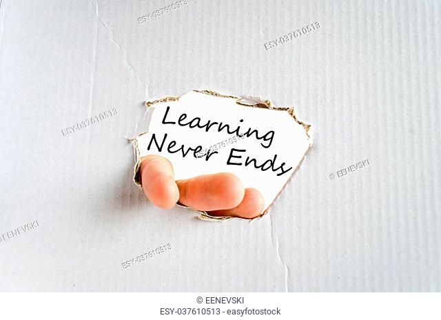 Learning never ends text concept isolated over white background