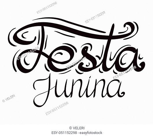 Lettering Festa junina. Hand drawn lettering. Vector element for festive postcard, greeting card and your design