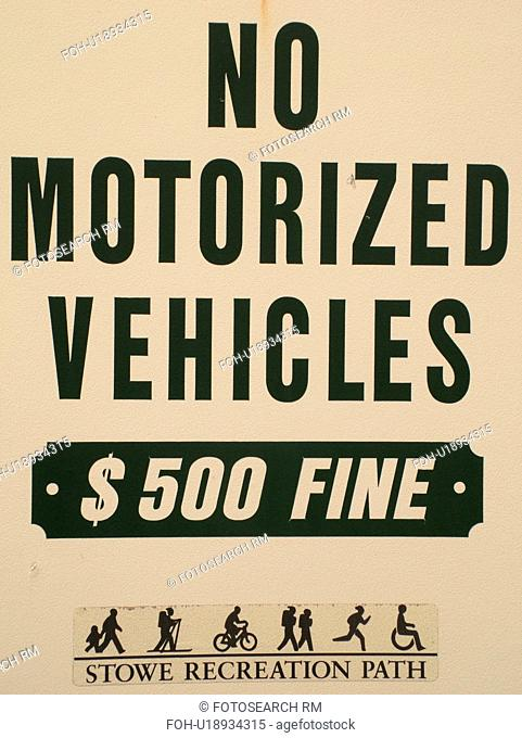 road sign, No Motorized Vehicles, recreation path, $500 fine