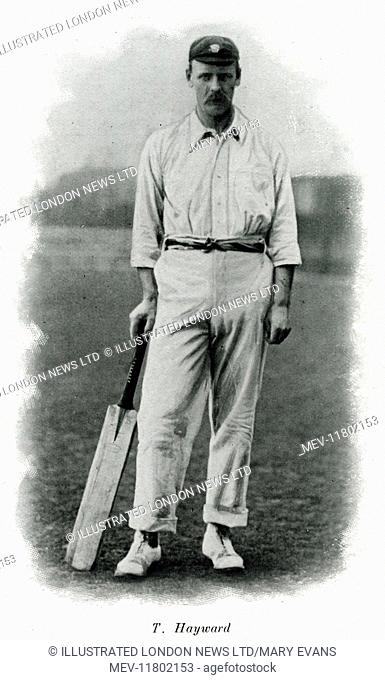 Thomas Walter Hayward (1871 - 1939), cricketer who played for Surrey and England between the 1890s and the outbreak of World War I