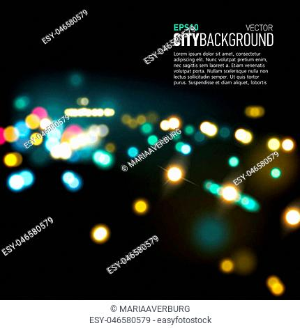 Abstract city background with realistic bokeh lights. Vector illustration